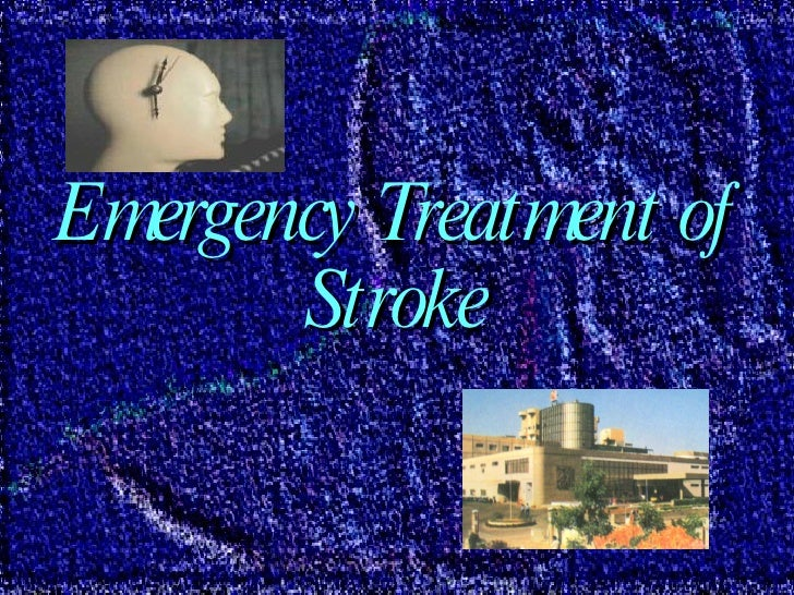 Stroke emergency treatment for 26th march 00