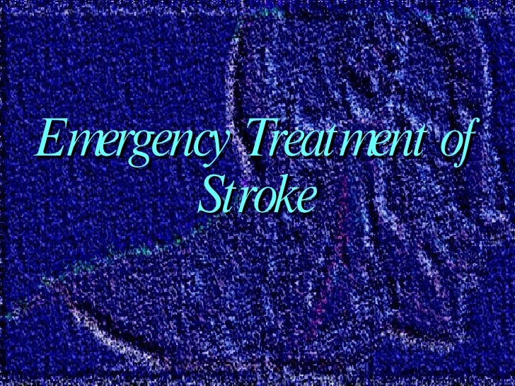 Stroke  treatment for 12th oct 00