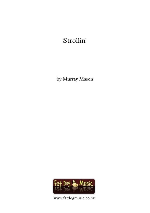 Strollin' by Murray Mason www.fatdogmusic.co.nz