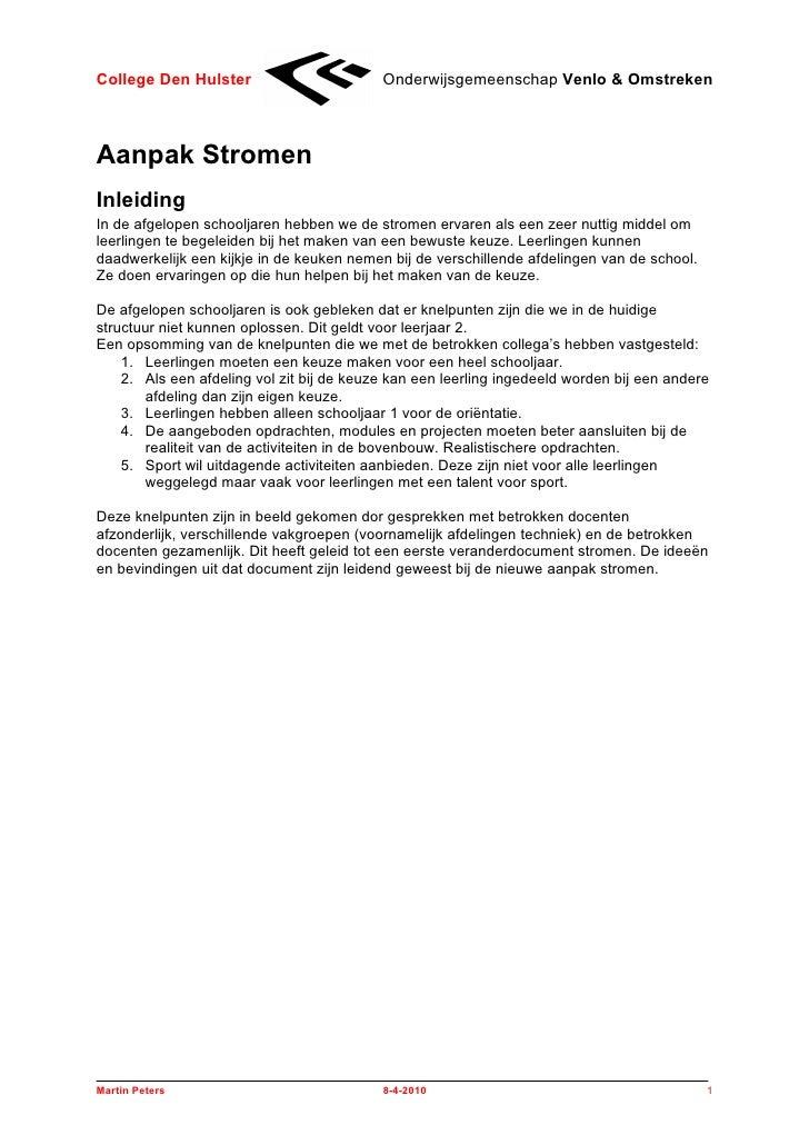 College Den Hulster                        Onderwijsgemeenschap Venlo & Omstreken    Aanpak Stromen Inleiding In de afgelo...