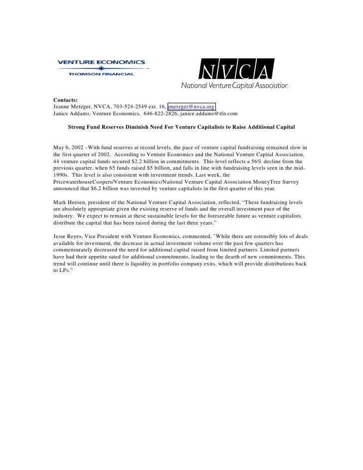 Contacts: Jeanne Metzger, NVCA, 703-524-2549 ext. 16, jmetzger@nvca.org Janice Addams, Venture Economics, 646-822-2826, ja...