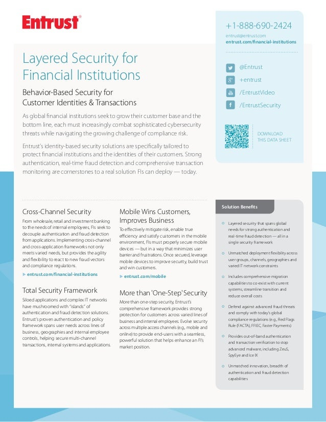 +1-888-690-2424 entrust@entrust.com entrust.com/financial-institutions  Layered Security for FinancialInstitutions  @Entr...