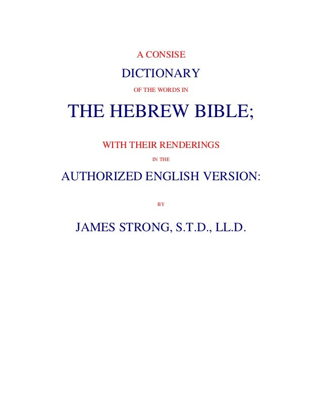 A CONSISE        DICTIONARY          OF THE WORDS INTHE HEBREW BIBLE;     WITH THEIR RENDERINGS               IN THEAUTHOR...