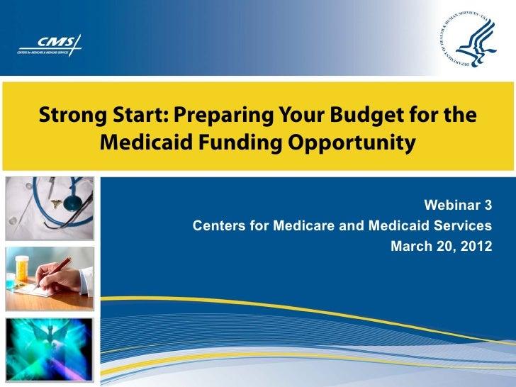 Webinar: Strong Start - Medicaid Funding Opportunity