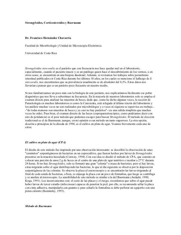 Strongyloides, Corticosteroides y Baermann     Dr. Francisco Hernández Chavarría  Facultad de Microbiología y Unidad de Mi...