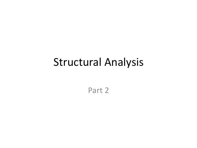 Structural Analysis Part 2