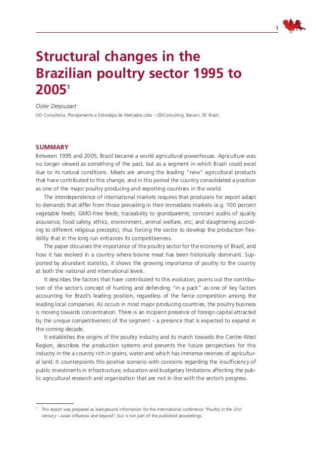 1 Structural changes in the Brazilian poultry sector 1995 to 20051 Osler Desouzart OD Consultoria, Planejamento e Estratég...