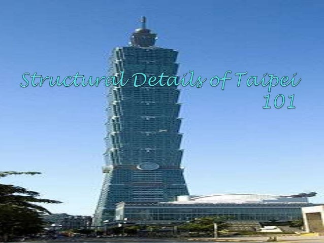Structural details of taipei 101