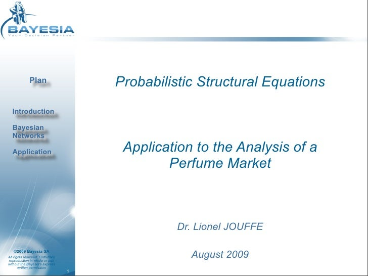 Probabilistic Structural Equations - Bayesian Networks for the Analysis of a Perfume Market
