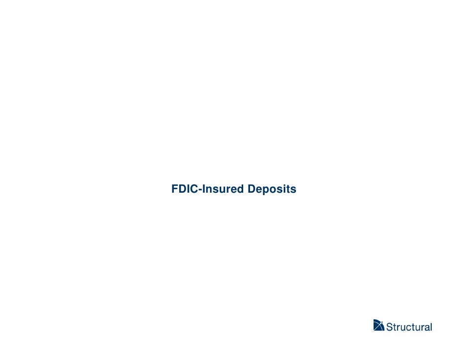 Structural - FDIC Insured Deposits