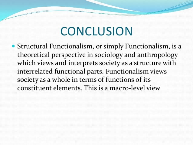 an introduction to the structural functionalism and the importance of a healthy society How does functionalism conflict interactionism apply to family how does functionalism conflict interactionism in functionalism society is conceived.