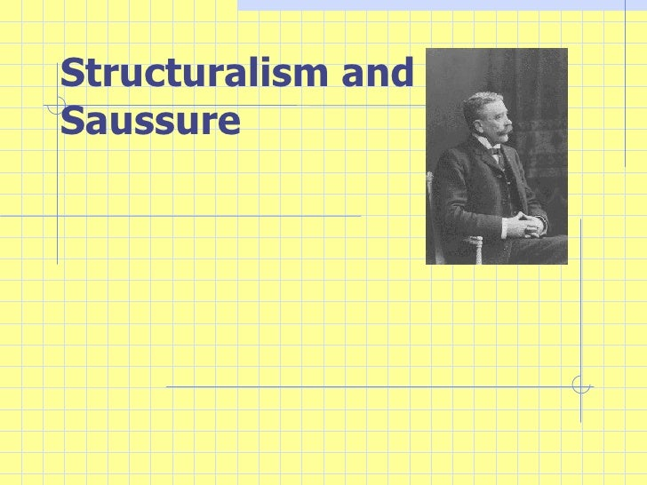 Structuralism and Saussure