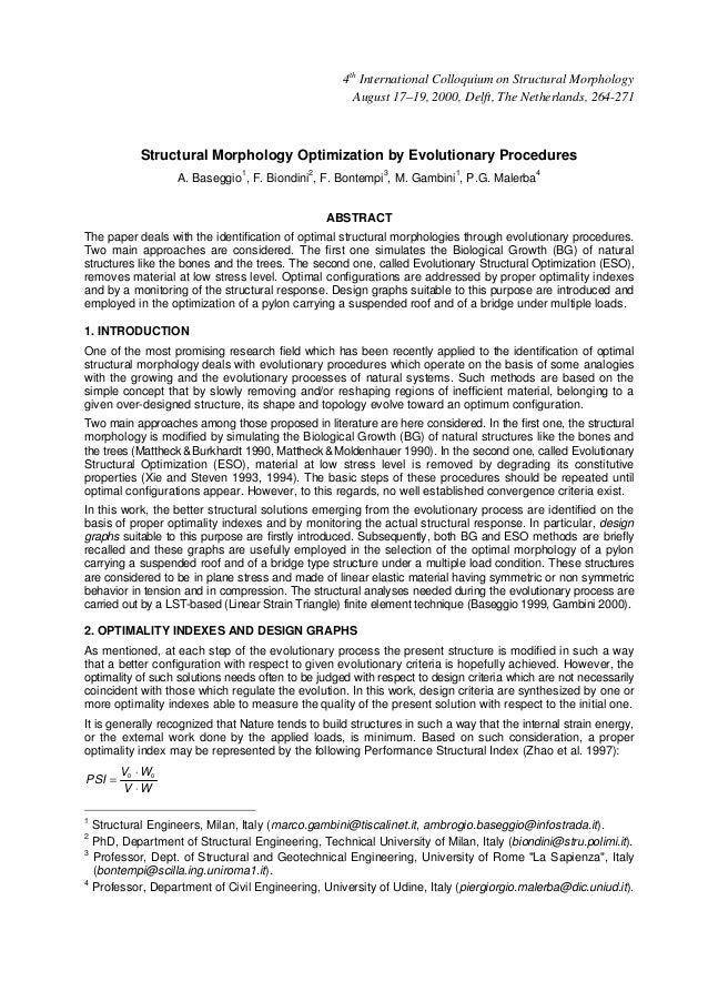 Structural Morphology Optimization by Evolutionary Procedures A. Baseggio1 , F. Biondini2 , F. Bontempi3 , M. Gambini1 , P...