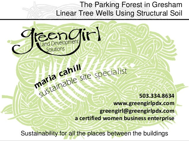The Parking Forest in Gresham Linear Tree Wells Using Structural Soil Sustainability for all the places between the buildi...