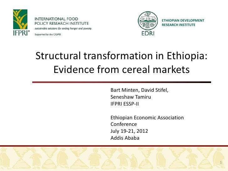 ETHIOPIAN DEVELOPMENT                                       RESEARCH INSTITUTEStructural transformation in Ethiopia:    Ev...