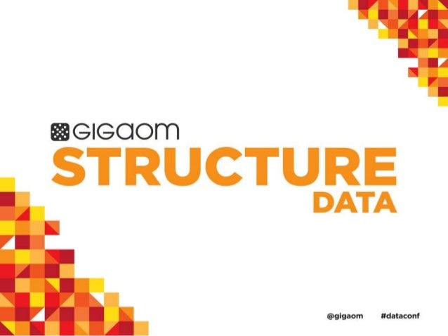 GigaOM's Structure:Data 2013 Conference Schedule