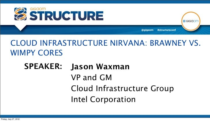 CLOUD INFRASTRUCTURE NIRVANA from Structure 2012
