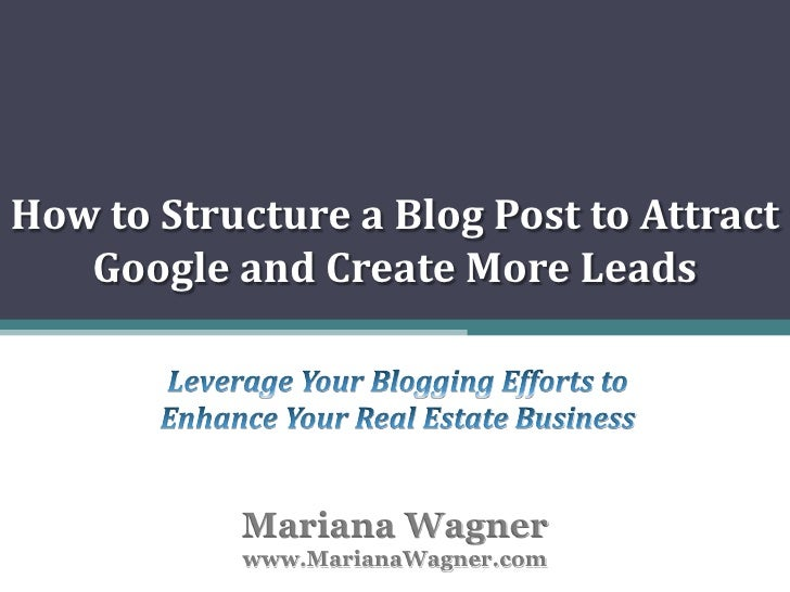 Hpw ttructure a blog post to create more leads