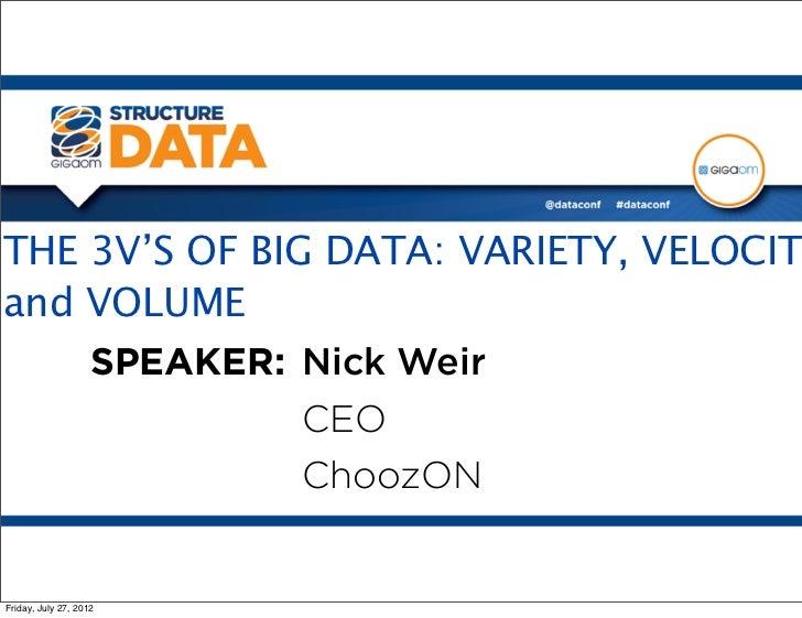 THE 3V'S OF BIG DATA: VARIETY, VELOCITY, and VOLUME