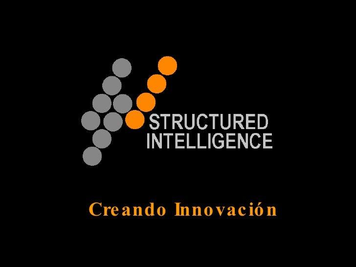 Structuredintelligence