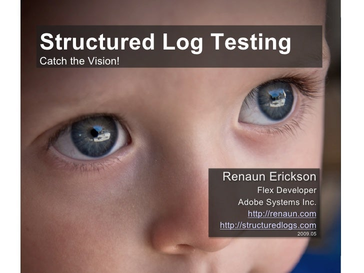 Renaun Erickson - Structured Log Testing