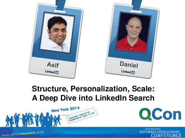 Structure, Personalization, Scale: A Deep Dive Into LinkedIn Search