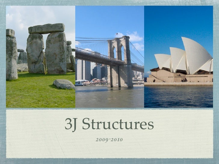 3J Structures     2009-2010