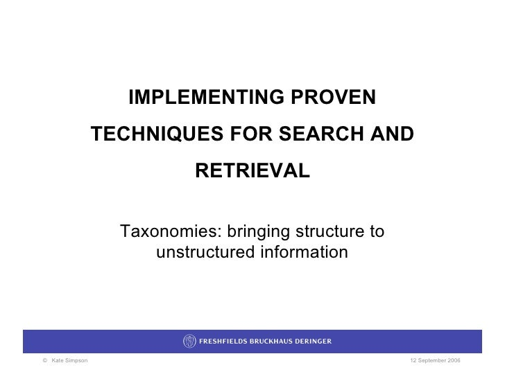 IMPLEMENTING PROVEN                  TECHNIQUES FOR SEARCH AND                             RETRIEVAL                     T...