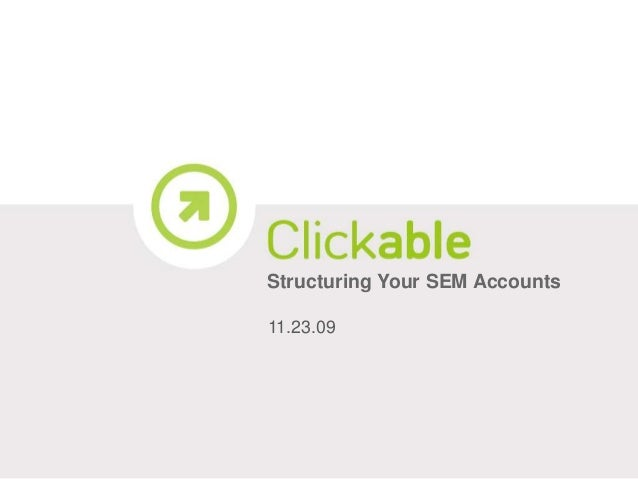 Structuring Your SEM Accounts 11.23.09