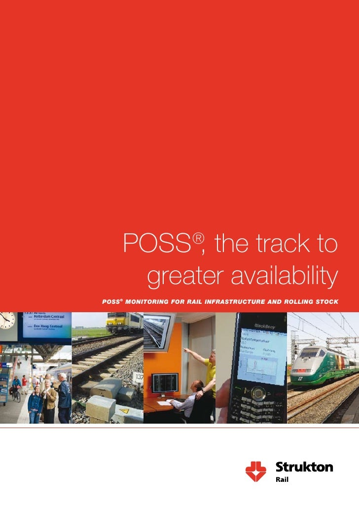 POSS , the track to                       ®        greater availability POSS® MOnitOring fOr rail infraStructure and rOlli...