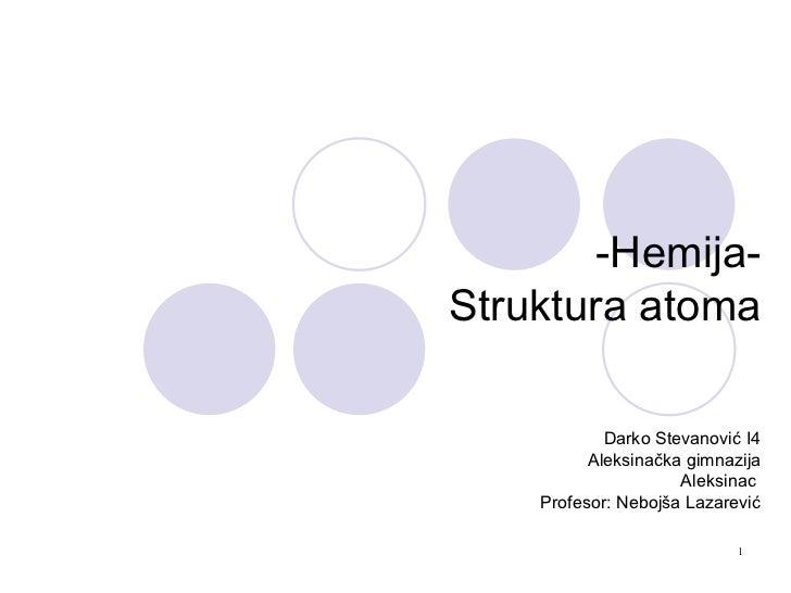 Struktura atoma - Darko Stevanović - Jelena Franeta