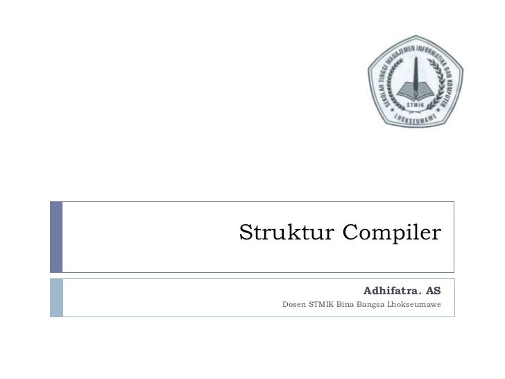 Struktur compiler session 4