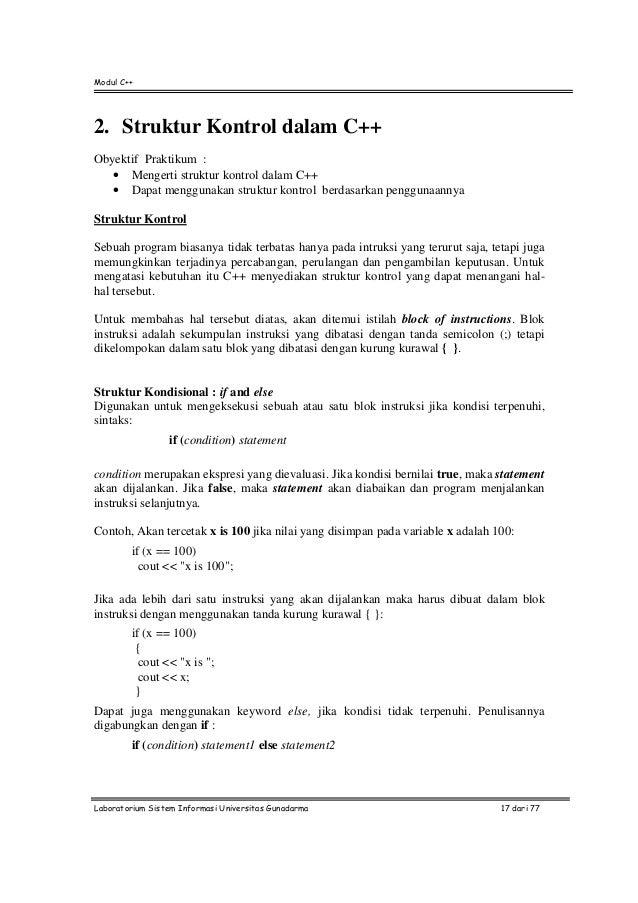 Modul C++Laboratorium Sistem Informasi Universitas Gunadarma 17 dari 772. Struktur Kontrol dalam C++Obyektif Praktikum :• ...