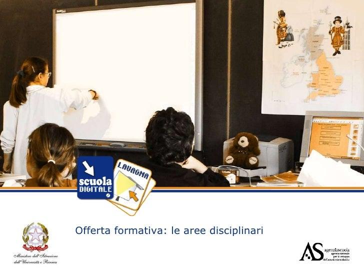 Offerta formativa: le aree disciplinari