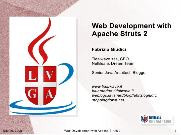 Web Development with                                 Apache Struts 2                                  Fabrizio Giudici    ...