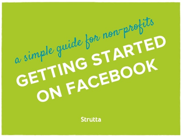 A Simple Guide for Non Profits Getting Started on Facebook