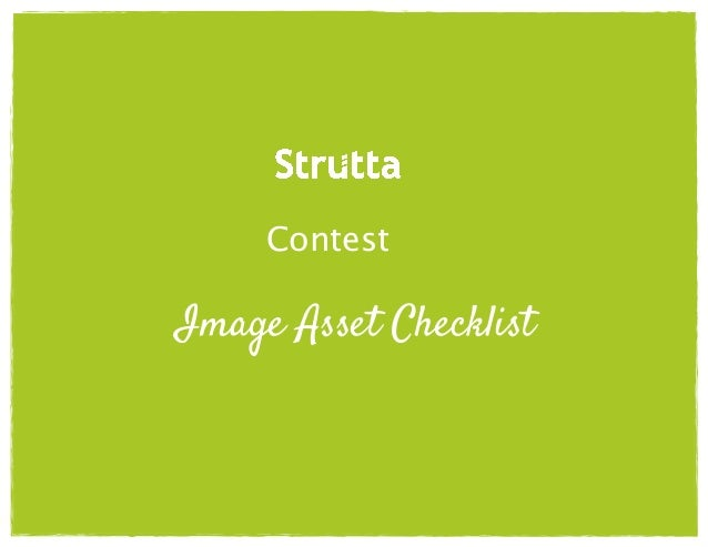 ! ! !  Contest! ! ! ! Image Asset Checklist