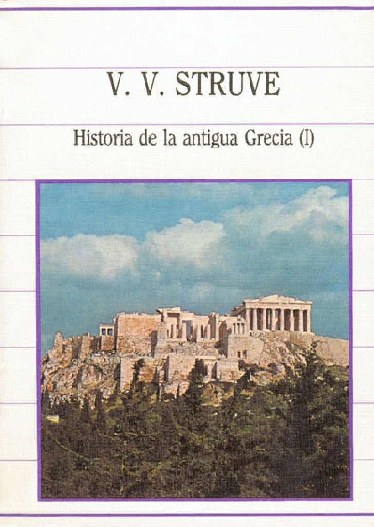 V. V.              StruveHistoria de la antigua Grecia (I)           BIBLIOTECA          DE LA HISTORIA               sarpe