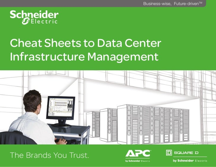 ^                        Business-wise, Future-drivenTMCheat Sheets to Data CenterInfrastructure ManagementThe Brands You ...