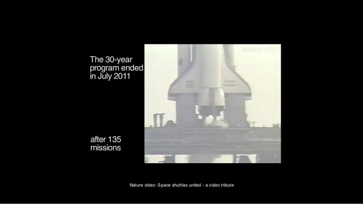 Nature video: Space shuttles united - a video tribute