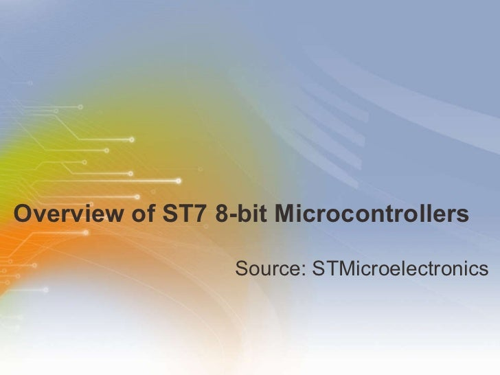 Overview of ST7 8-bit Microcontrollers