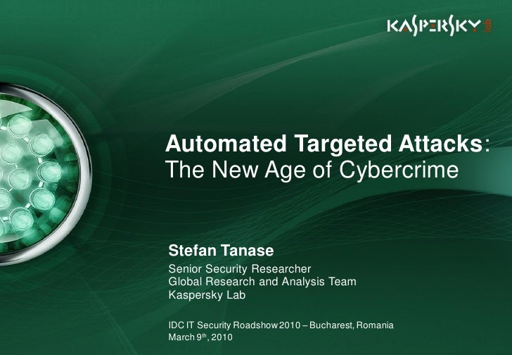 Automated Targeted Attacks: The New Age of Cybercrime