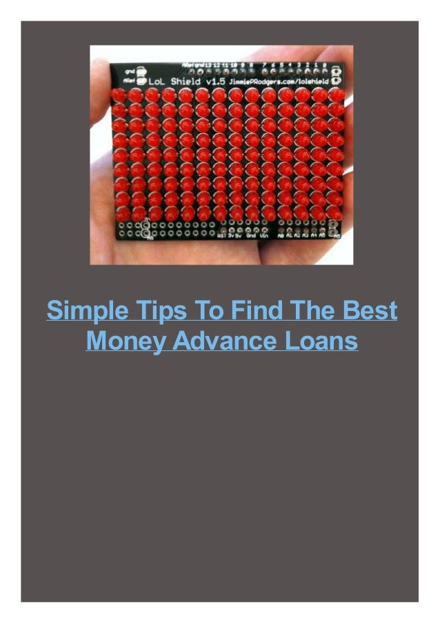 Simple Tips To Find The Best Money Advance Loans
