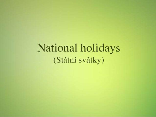 National holidays (Státní svátky)