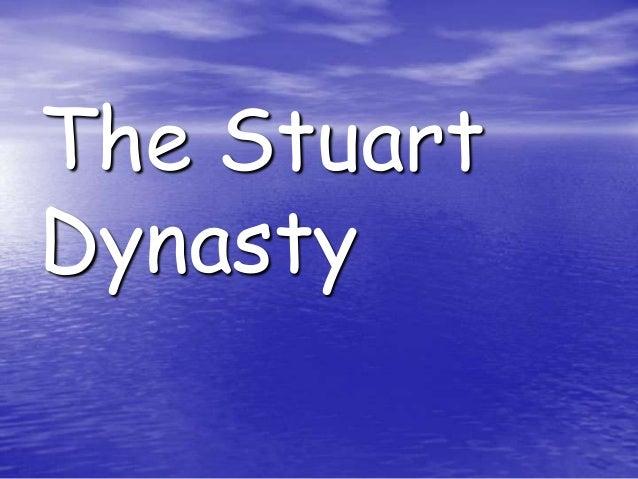 The Stuart Dynasty