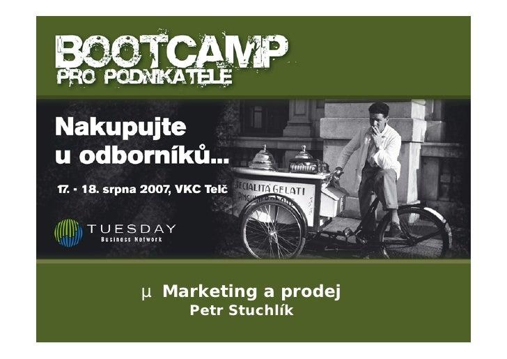 µ Marketing a prodej     Petr Stuchlík