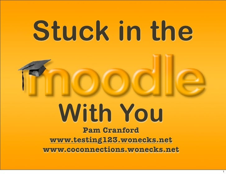 Stuck in the     With You         Pam Cranford  www.testing123.wonecks.net www.coconnections.wonecks.net                  ...