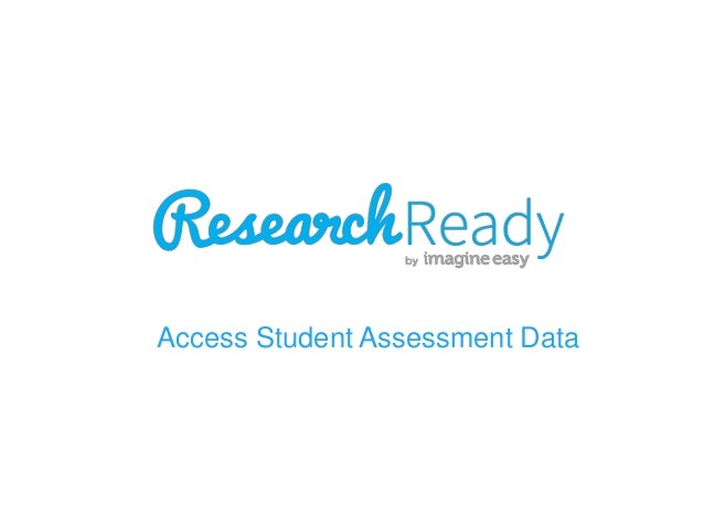 Access Student Assessment Data