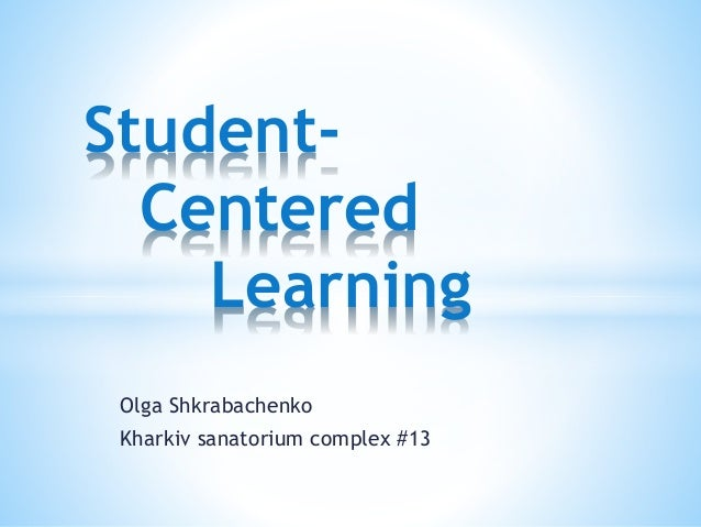 """the importance of student centered learning On sunday, we're going to release a basic framework to begin to make sense of  what """"student-centered learning"""" mean in a modern classroom."""