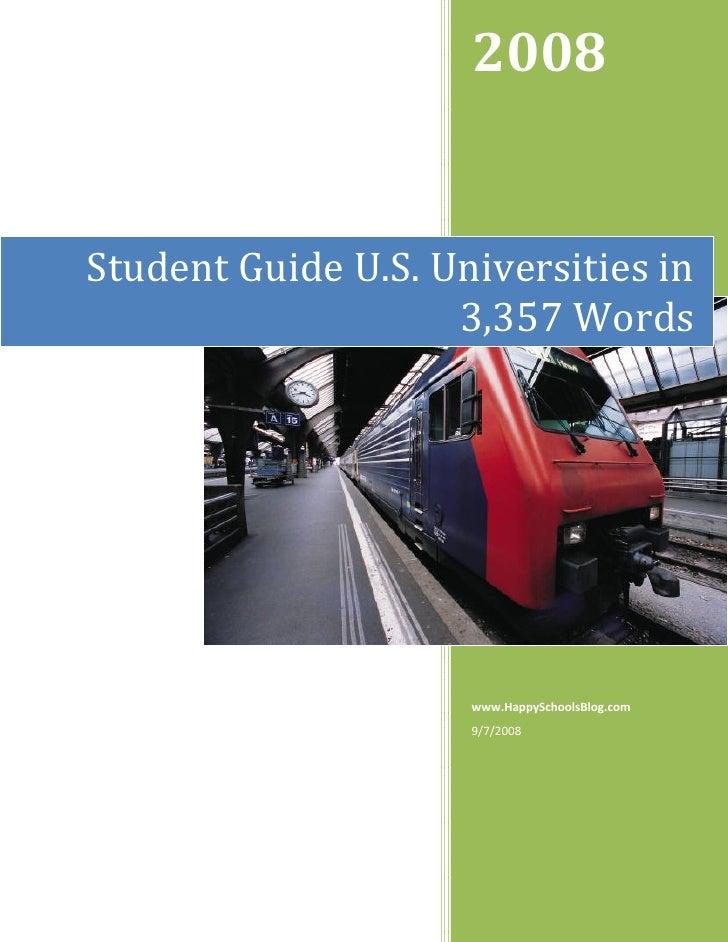 2008StudentGuideU.S.Universitiesin                    3,357Words                     www.Happ...